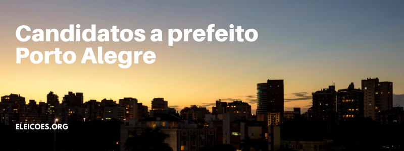 Candidatos a prefeito Porto Alegre 2020