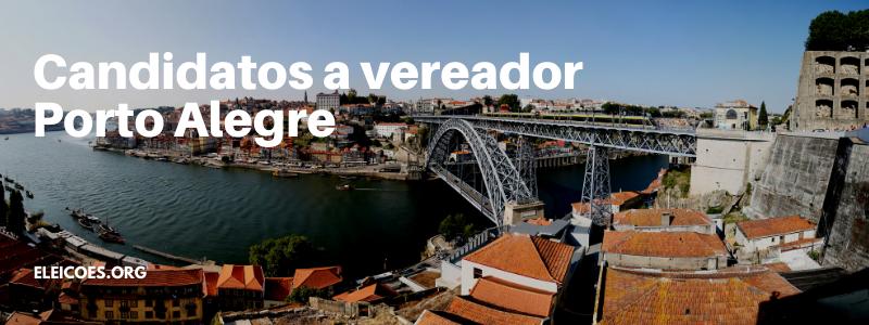 Candidatos a vereador porto alegre 2020