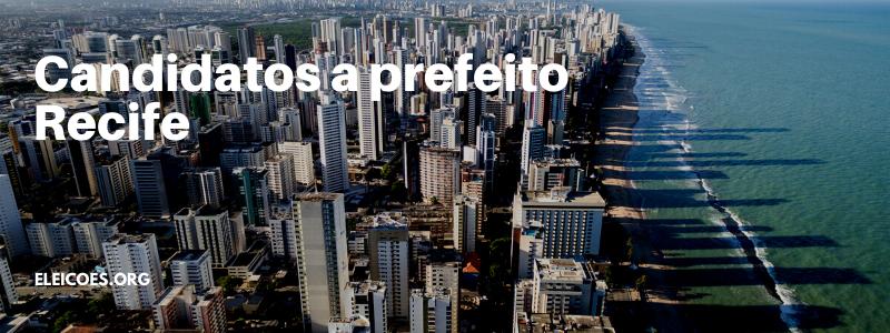 Candidatos a vereador em Recife 2020